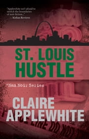 St. Louis Hustle ebook by Claire Applewhite