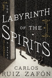 The Labyrinth of the Spirits ebook by Carlos Ruiz Zafon