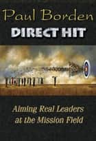Direct Hit ebook by Paul D. Borden