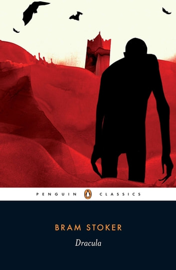 Dracula - (Penguin Classics Deluxe Edition) ebook by Bram Stoker