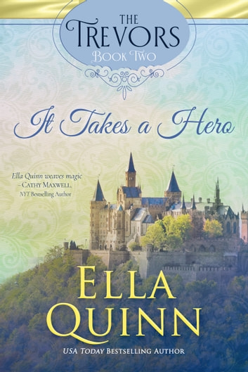 It Takes a Hero ebook by Ella Quinn