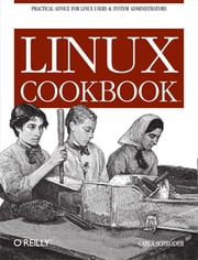 Linux Cookbook ebook by Carla Schroder