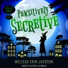 Pawsitively Secretive audiobook by Melissa Erin Jackson
