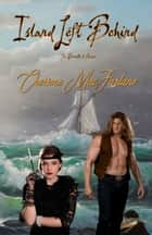 Island Left Behind ebook by Cherime MacFarlane