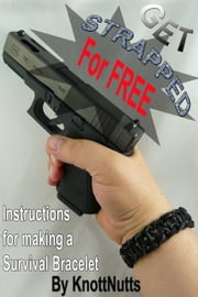 Get Strapped for FREE!! ebook by David Huckins