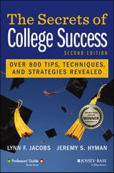 The Secrets of College Success ebook by Jeremy S. Hyman,Lynn F.  Jacobs