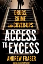 Access to Excess ebook by Andrew Fraser