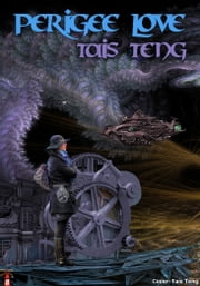 Perigee Love ebook by Tais Teng