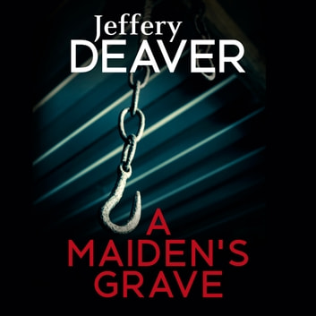 A Maiden's Grave audiobook by Jeffery Deaver