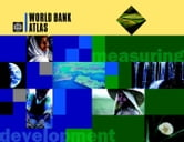 World Bank Atlas (36th Edition) ebook by World Bank Group