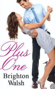 Plus One ebook by Brighton Walsh