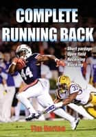 Complete Running Back ebook by Horton, Tim