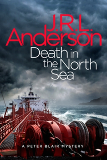 Death in the North Sea - A classic English murder mystery ebook by JRL Anderson