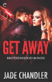 Get Away - A Thrilling Romantic Suspense ebook by Jade Chandler