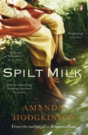 Spilt Milk ebook by Amanda Hodgkinson