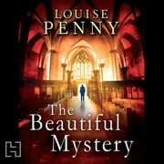 The Beautiful Mystery audiobook by Louise Penny