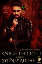 KnightForce One ebook by Sydney Addae