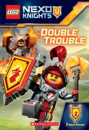 Double Trouble (LEGO NEXO Knights: Chapter Book) ebook by Kate Howard