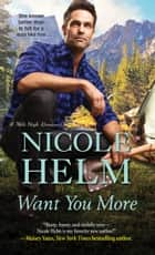 Want You More ebook by Nicole Helm