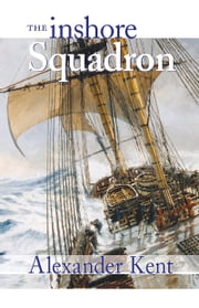 The Inshore Squadron ebook by Alexander Kent