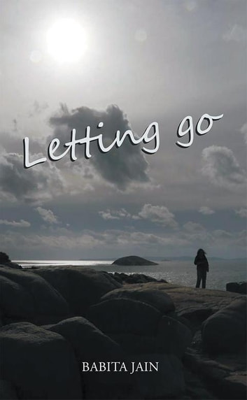 Letting Go ebook by Babita Jain