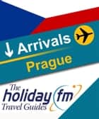 Prague ebook by Holiday FM