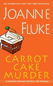 Carrot Cake Murder ebook by Joanne Fluke