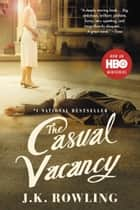 The Casual Vacancy 電子書 by J. K. Rowling