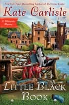 Little Black Book ebook by Kate Carlisle