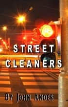 Street Cleaners ebook by John Andes