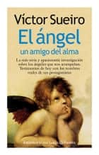 El ángel eBook by Víctor Sueiro