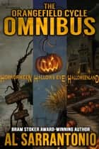 The Orangefield Cycle Omnibus ebook by