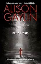 En ze was ebook by Alison Gaylin,Martin Jansen in de Wal