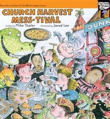 Church Harvest Mess-tival ebook by Mike Thaler