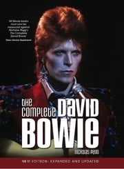 The Complete David Bowie ebook by Nicholas Pegg