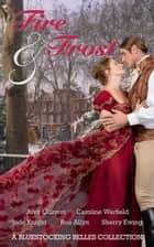 Fire & Frost eBook by Caroline Warfield, Sherry Ewing, Rue Allyn,...