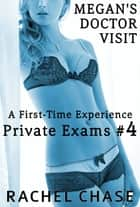 Megan's Doctor Visit ebook by