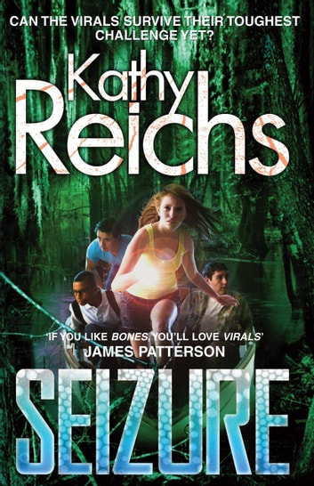 Seizure - (Virals 2) ebook by Kathy Reichs
