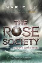 The Rose Society ekitaplar by Marie Lu