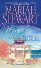 Home for the Summer ebook by Mariah Stewart
