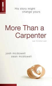 More Than a Carpenter ebook by Josh D. McDowell,Sean McDowell