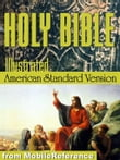 The Holy Bible (American Standard Version, Asv): The Old & New Testaments With Illustrations By Gustave Dore, Glossary , And Suggested Reading Lists With Links To Text (Mobi Spiritual)