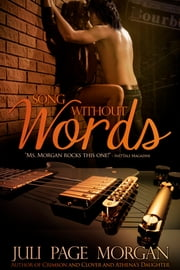 Song Without Words ebook by Juli Page Morgan