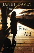 First Aid eBook by Janet Davey