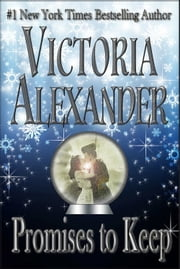 Promises To Keep ebook by Victoria Alexander