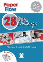 Paper Flow - 28 Day Challenge ebook by MaryAnne Bennie,Brigitte Hinneberg