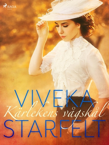 Kärlekens vågskål ebook by Viveka Starfelt