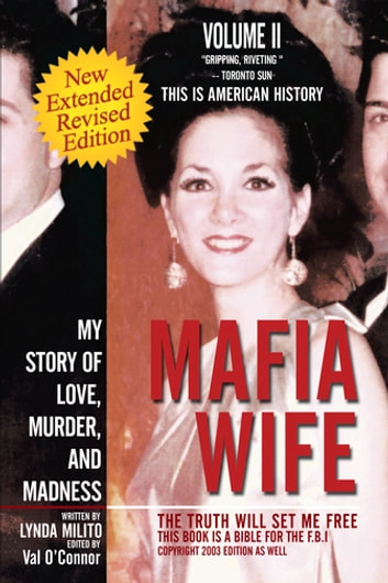 Mafia wife ebook by lynda milito 9781479735402 rakuten kobo mafia wife revised edition my story of love murder and madness ebook by fandeluxe Images