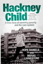 Hackney Child ebook by Hope Daniels, Morag Livingstone