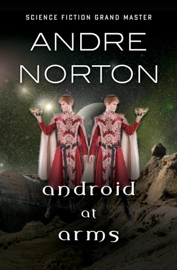 Android at Arms ebook by Andre Norton